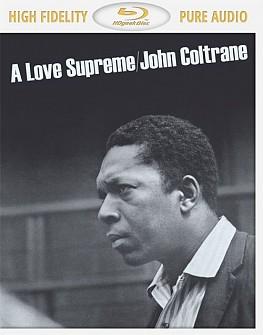 JOHN COLTRANE - A Love Supreme (blu-ray audio)