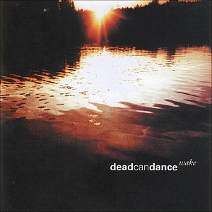 Dead Can Dance - Wake - Best Of (2cd)