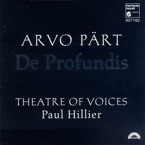ARVO PART - DE PROFUNDIS (THEATRE OF VOICES/HILLIER) [cd]