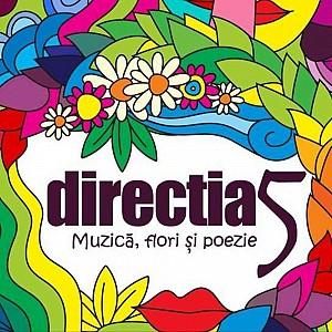 Directia 5 - Muzica, Flori si Poezie [digipack] (cd)