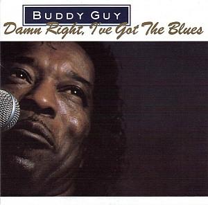 Buddy Guy - Damn Right I've Got The Blues (cd)