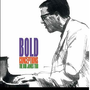 Bob James Trio - Bold Conceptions [140g LP] audiophile clear vinyl (vinyl)