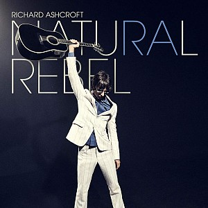 Richard Ashcroft - Natural Rebel [digipack] (cd)