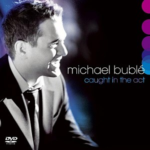 Michael Buble - Caught In The Act (cd+dvd)