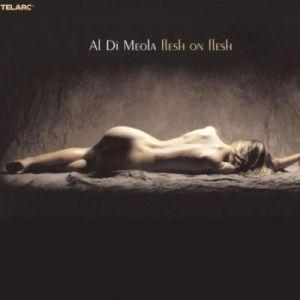 Al Di Meola - Flesh On Flesh (sacd)