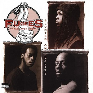 FUGEES - Blunted On Reality [LP 2018] (vinyl)