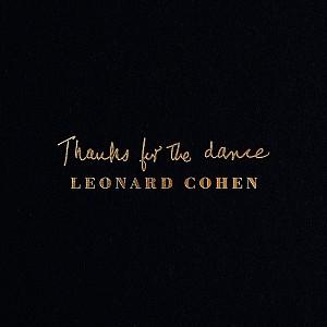 Leonard Cohen - Thanks For The Dance [digipack] (cd)