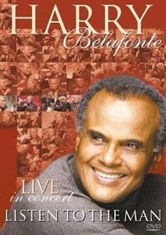 Harry Belafonte - Listen To The Man - Live in concert (cd)