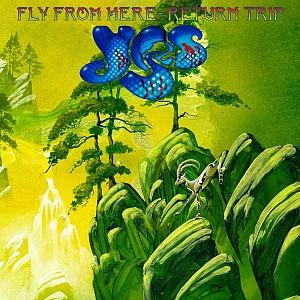Yes  - Fly From Here ~ Return Trip [180g LP gatefold] (vinyl)