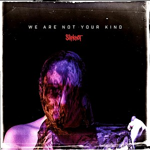 Slipknot - We Are Not Your Kind [deluxe 180g LP] (2vinyl)