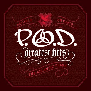 P.O.D. - Greatest Hits [The Atlantic Years] (cd)