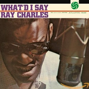 Ray Charles - What'd I Say [Japan ed.] (cd)
