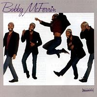 BOBBY McFERRIN - BOBBY McFERRIN - [cd]
