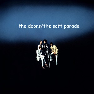 Doors The - The Soft Parade [40th Anniv. Mixes] (cd)
