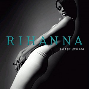 Rihanna - Good Girl Gone Bad (cd)