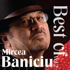 MIRCEA BANICIU - Best Of Vol. 2 (cd)