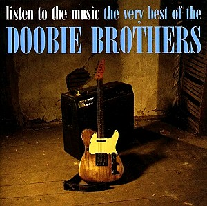 Doobie Brothers - Listen To The Music - The Very Best (cd)