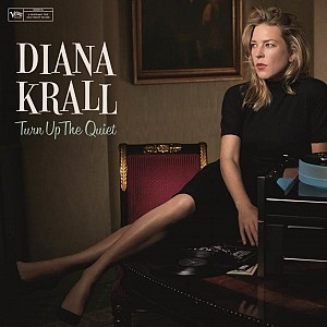 Diana Krall - Turn Up The Quiet [LP] (2vinyl)