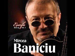 Mircea Baniciu - Esarfa - Best Of Vol.1 (cd)