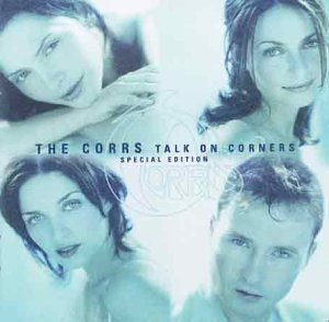 CORRS The - Talk On Corners [Special ed.] (cd)