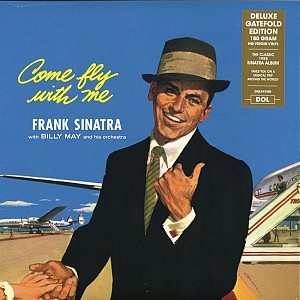 Frank Sinatra - Come Fly With Me [180g HQ LP gatefold] (vinyl)