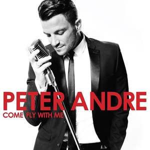 PETER ANDRE - Come Fly With Me (cd)