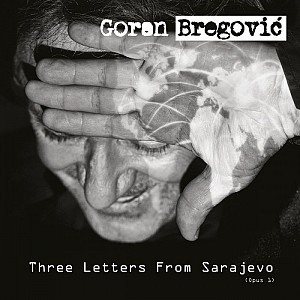 Goran Bregovic - Three Letters [Romanian Version] (cd)