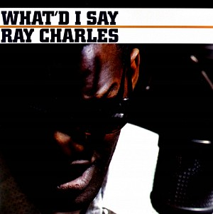 Ray Charles - What'd I Say [LP] (vinyl)