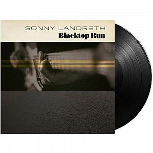 Sonny Landreth  - Blacktop Run [180g LP] (vinyl)