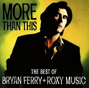 Brian Ferry/Roxy Music - More Than These (Best Of) (cd)