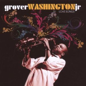 GROVER WASHINGTON JR. - Platinum Collection - Love Songs (cd)