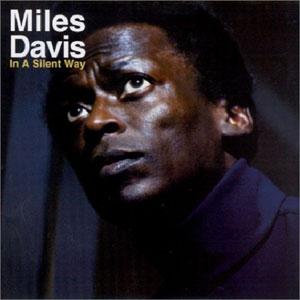 MILES DAVIS - IN A SILENT WAY (SACD)