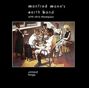 Manfred Mann's Earth Band - Criminal Tango [remastered] (cd)