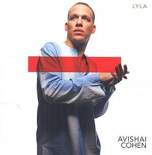 AVISHAI COHEN - LYLA [cd]