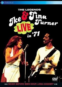 Ike & Tina Turner - The Legends Live In '71 (dvd)