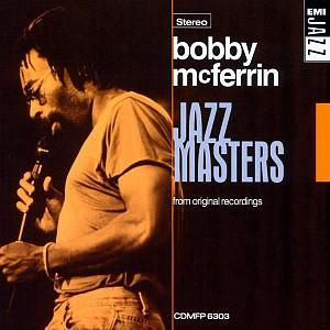 BOBBY McFERRIN - JAZZ MASTERS - [cd]