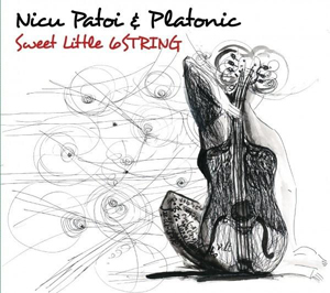 Nicu Patoi & Platonic Band - Sweet Little 6String [digipack] (cd)