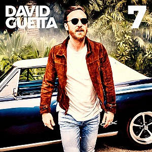 David Guetta - 7 [Don't Leave Me Alone] (2cd)