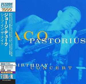 Jaco Pastorius - Birthday Concert [Japan ed.] (cd)