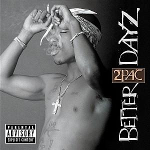 2Pac - Better Dayz (2cd)