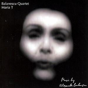 Balanescu Quartet - Maria T [re-issue] (cd)