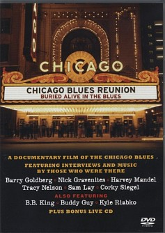 Chicago Blues Reunion - Buried Alive In The Blues (dvd)