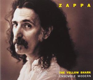 FRANK ZAPPA - Yellow Shark [digipak] (cd)