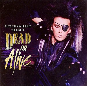 Dead Or Alive - That's The Way - Best Of (cd)