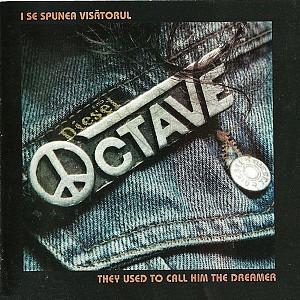 OCTAVE - I Se Spunea Visatorul (cd)