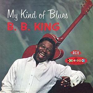 B.B. King - My Kind of Blues [180g LP] (vinyl)