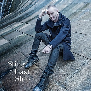 Sting - The Last Ship [Romanian Version digi] (cd)