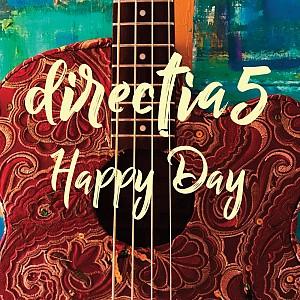 DIRECTIA 5 - Happy Day [digipak] (cd)