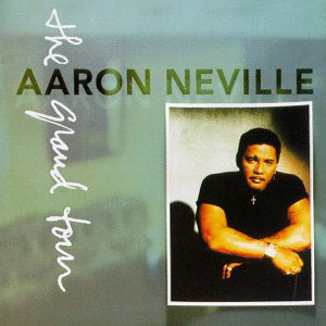 AARON NEVILLE - THE GRAND TOUR (cd)