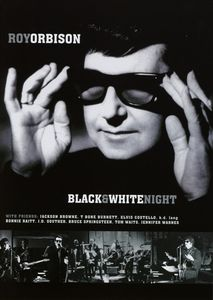 Roy Orbison - Black & White Night [dvd]